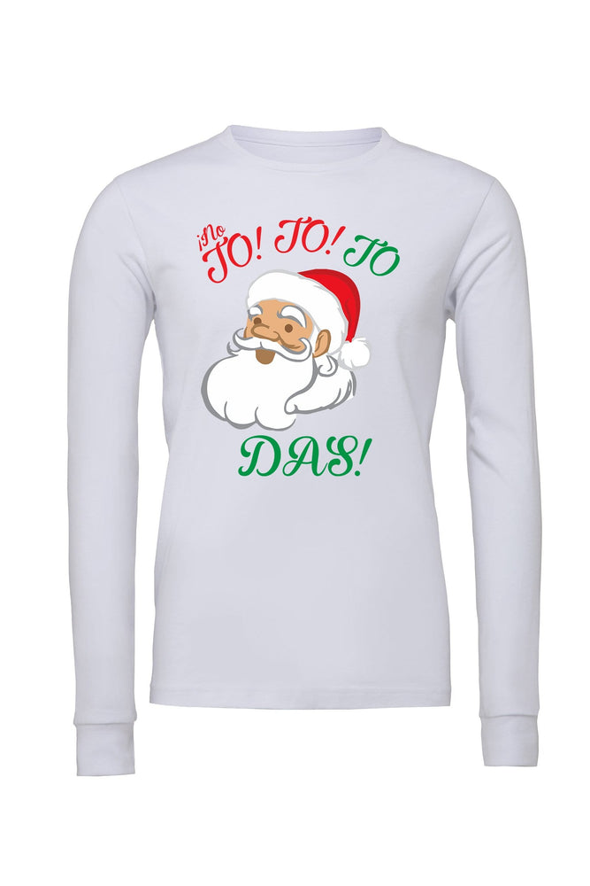 No Jo Jo Jo Das Long Sleeve - Unisex