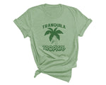 Tranquila y Tropical Tee - Women
