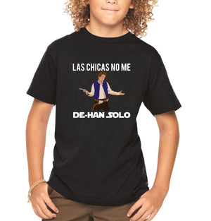 Load image into Gallery viewer, Las Chicas No Me De Han Solo Boys Funny Graphic Tee