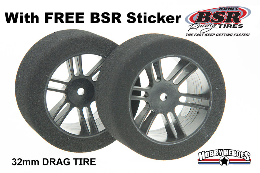 BSRF3225 FOAM TIRES 1/10 DRAG TIRES 32mm 25 SHORE