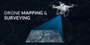 Drone Solutions for Mapping and Surveying