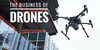 The Business of Drones: DJI, Yuneec, and 3DR