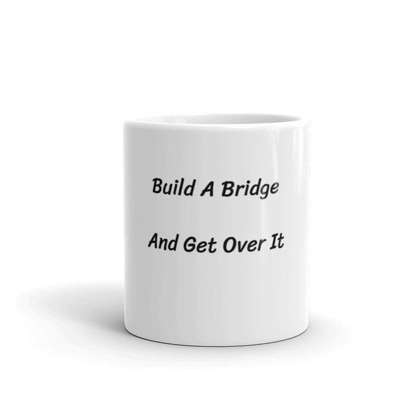 Build a Bridge Mug - Gatch Tees