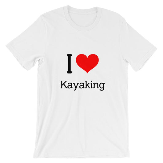 White I love Kayaking Unisex T-Shirt - Gatch Tees