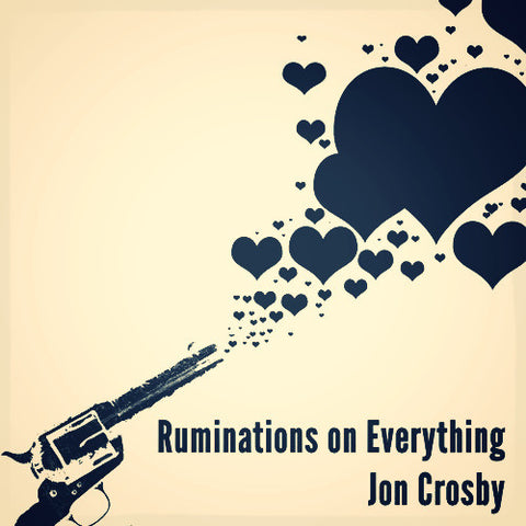 Ruminations on Everything-Spoken Word Album
