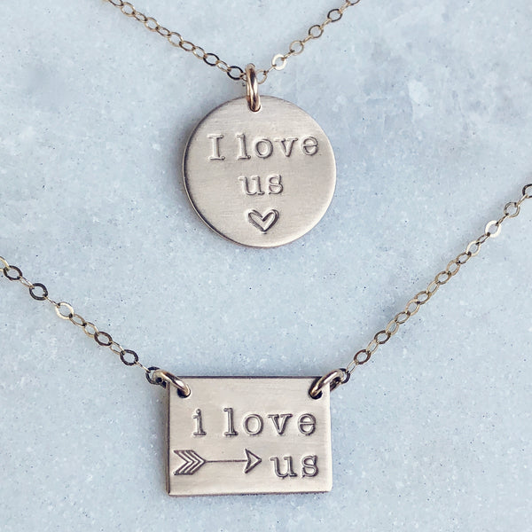 I Love Us Necklace