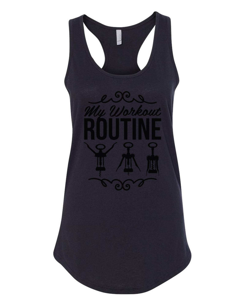 Womens My Workout Routine Grapahic Design Fitted Tank Top Funny Shirt Small / Black