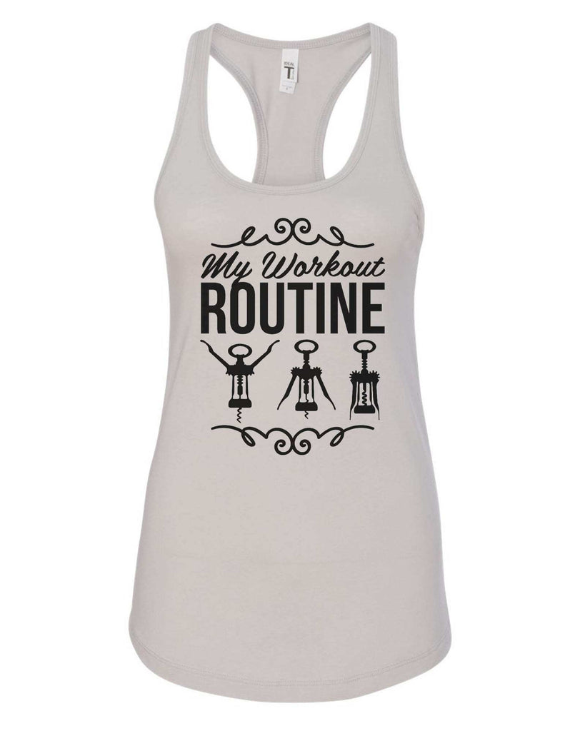 Womens My Workout Routine Grapahic Design Fitted Tank Top Funny Shirt Small / Silver