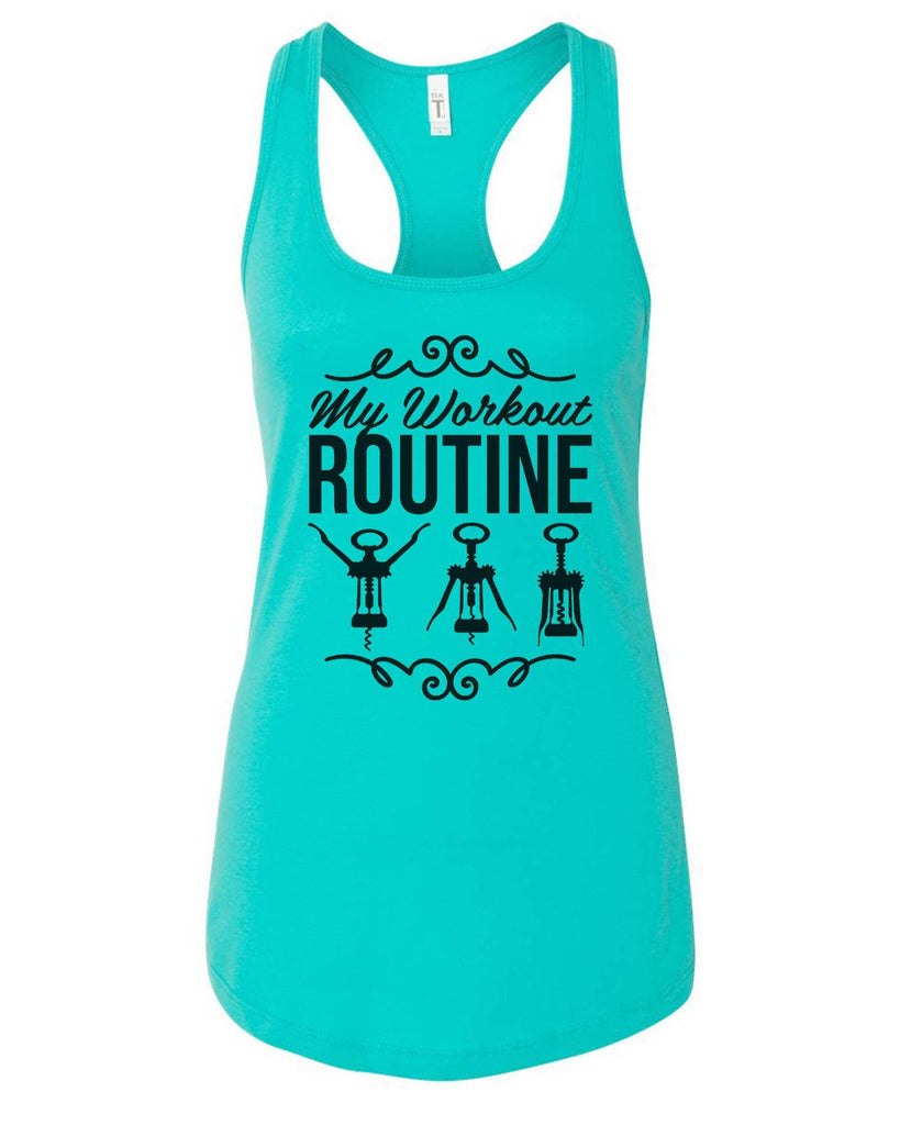 Womens My Workout Routine Grapahic Design Fitted Tank Top Funny Shirt Small / Sky Blue