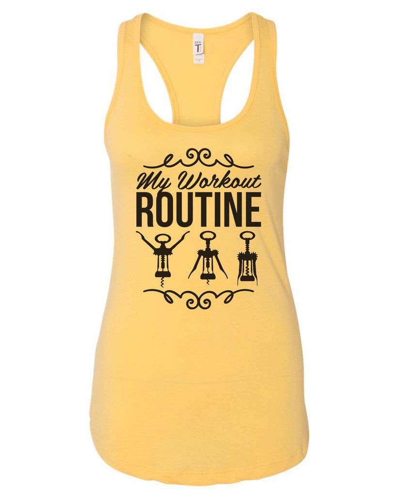 Womens My Workout Routine Grapahic Design Fitted Tank Top Funny Shirt Small / Yellow