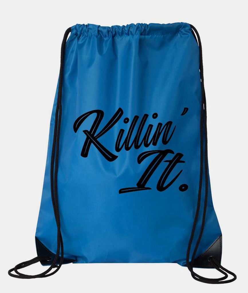 "Drawstring Gym Bag  ""Killin' It""  Funny Workout Squatting Gift Funny Shirt Blue Nylon Bag 14"" x 18"""