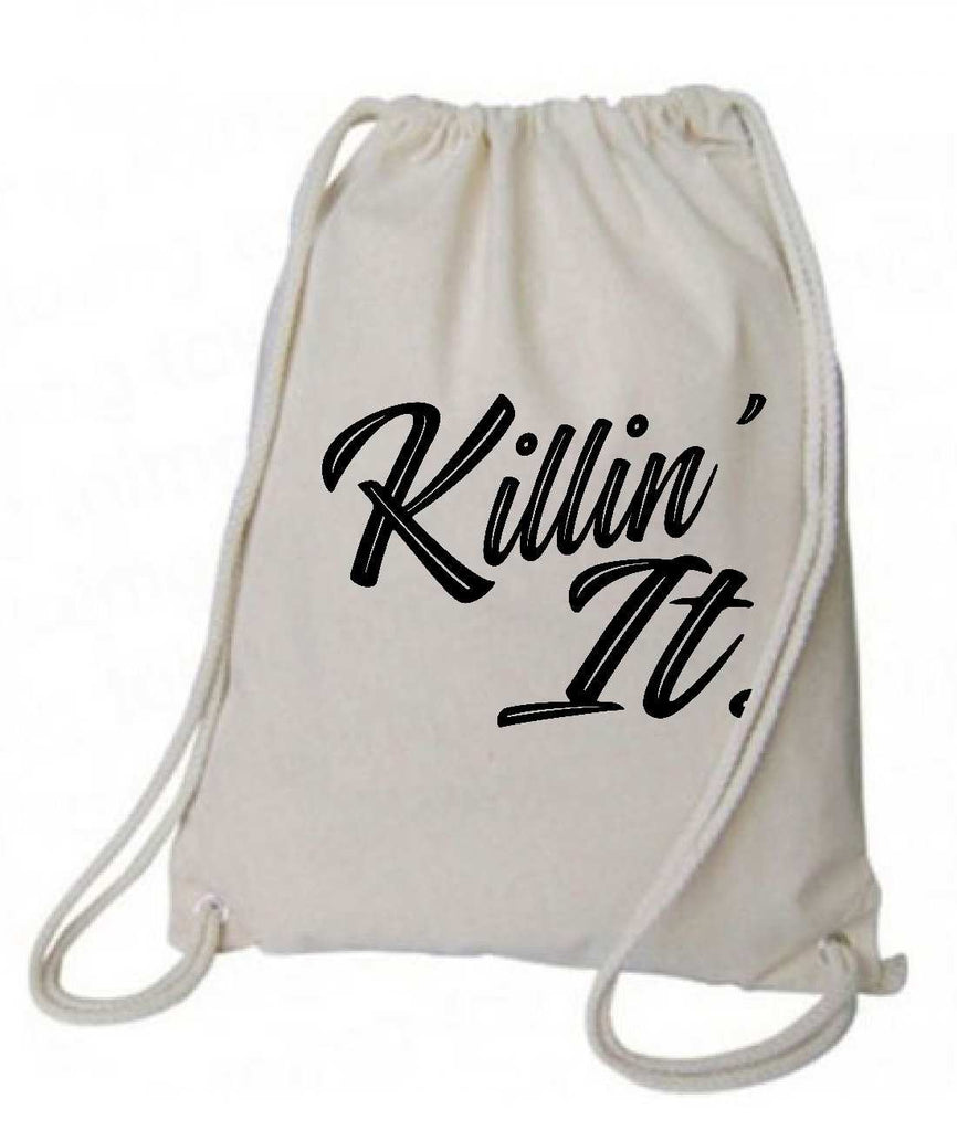 "Drawstring Gym Bag  ""Killin' It""  Funny Workout Squatting Gift Funny Shirt Natural Canvas Bag 14"" x 18"""