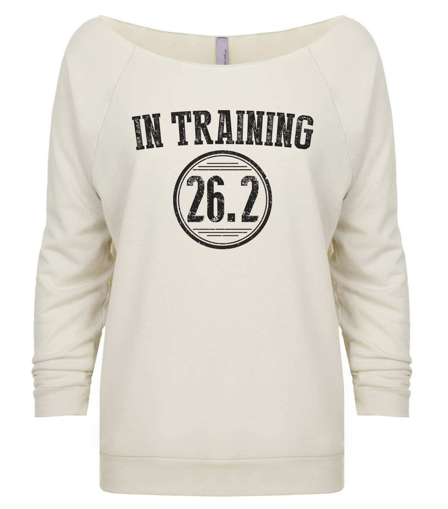 In Training 26.2 3/4 Sleeve Raw Edge French Terry Cut - Dolman Style Very Trendy Funny Shirt Small / Beige