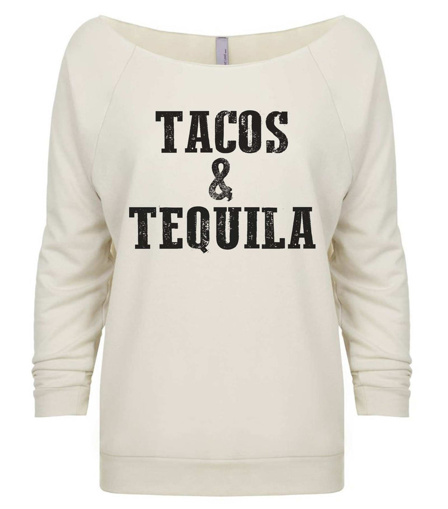 Tacos & Tequila 3/4 Sleeve Raw Edge French Terry Cut - Dolman Style Very Trendy Funny Shirt Small / Beige