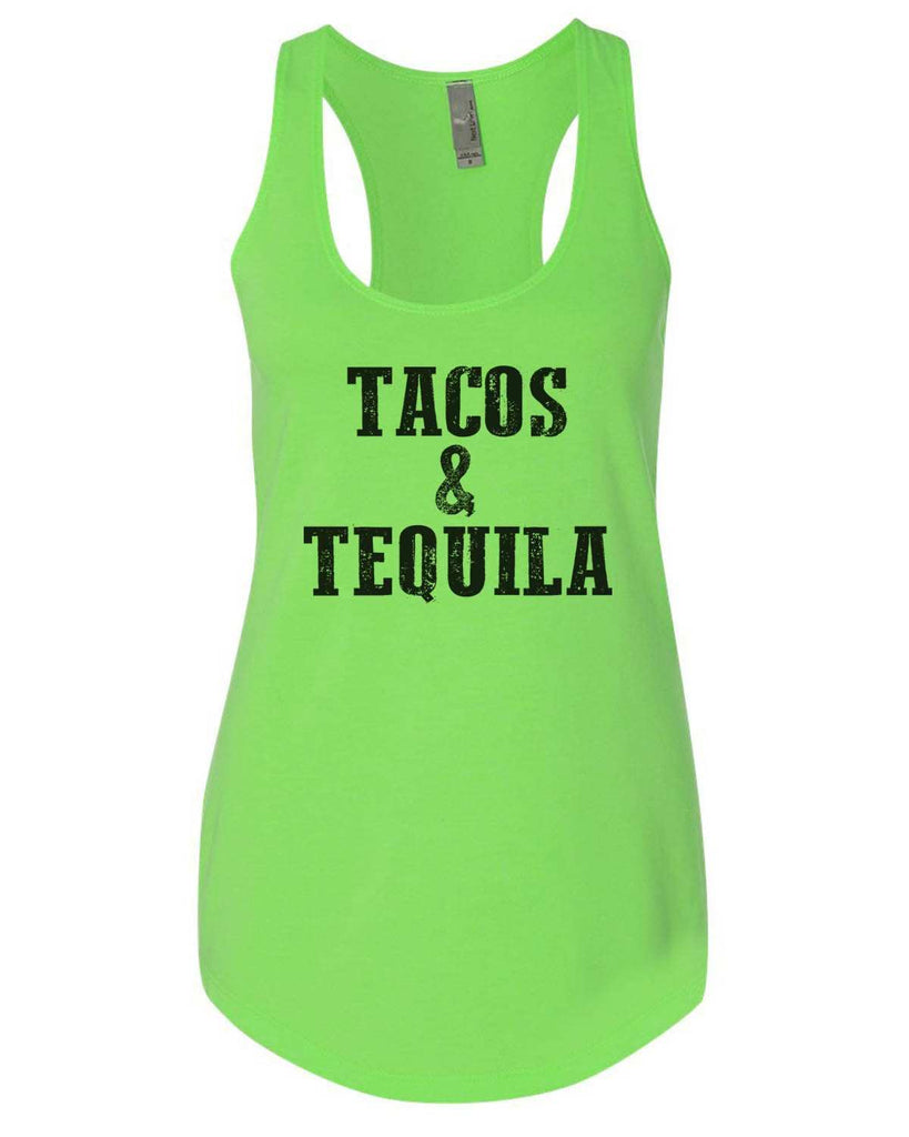 Tacos & Tequila Womens Workout Tank Top Funny Shirt Small / Neon Green