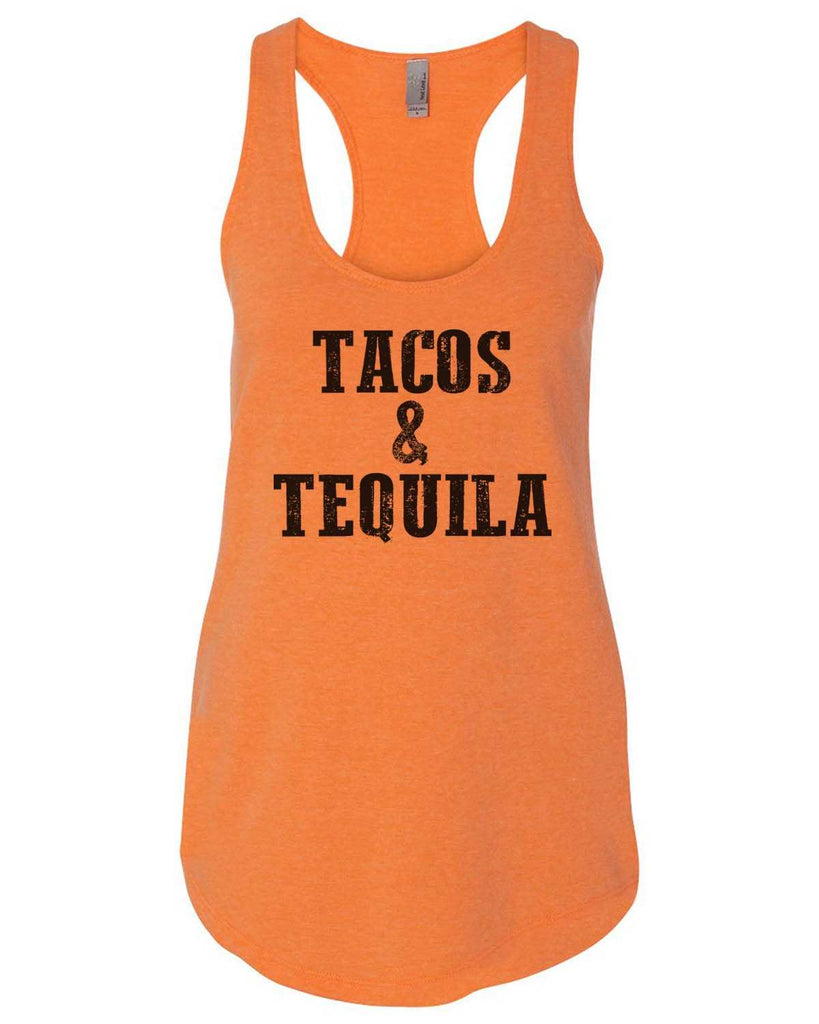 Tacos & Tequila Womens Workout Tank Top Funny Shirt Small / Neon Orange
