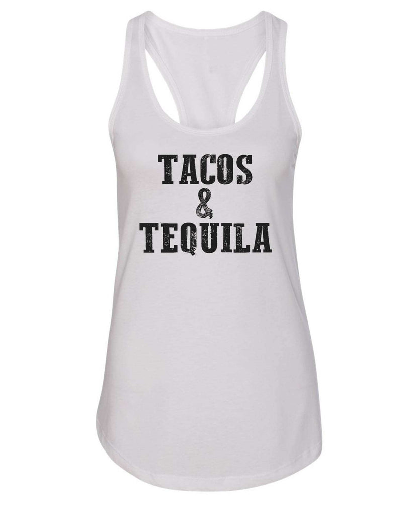Womens Tacos & Tequila Grapahic Design Fitted Tank Top Funny Shirt Small / White