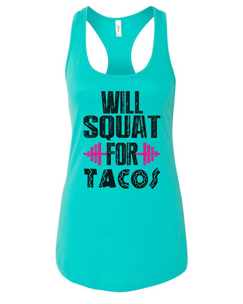 Womens Will Squat For Tacos Grapahic Design Fitted Tank Top Funny Shirt Small / Sky Blue