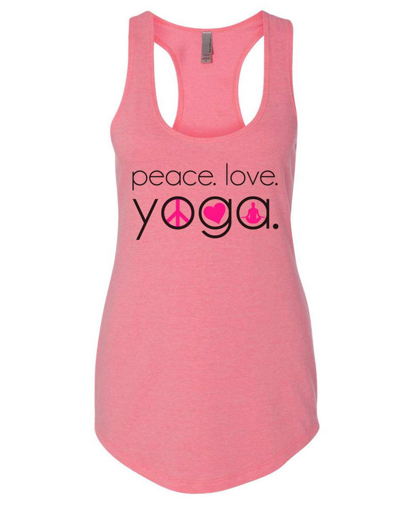 Peace Love Yoga Womens Workout Tank Top Funny Shirt Small / Heather Pink