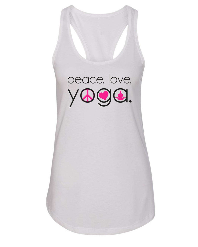 Womens Peace Love Yoga Grapahic Design Fitted Tank Top Funny Shirt Small / White
