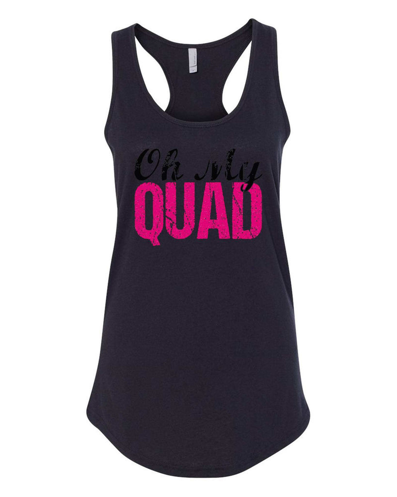 Womens Oh My Quad Grapahic Design Fitted Tank Top Funny Shirt Small / Black