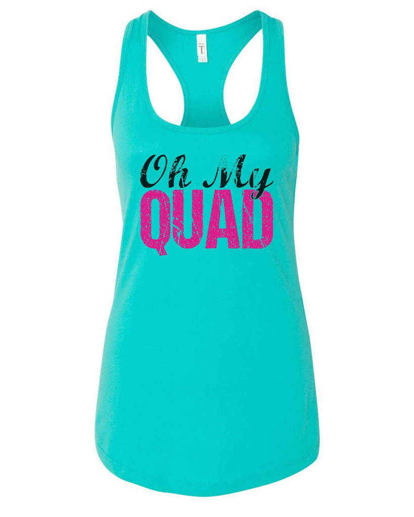 Womens Oh My Quad Grapahic Design Fitted Tank Top Funny Shirt Small / Sky Blue