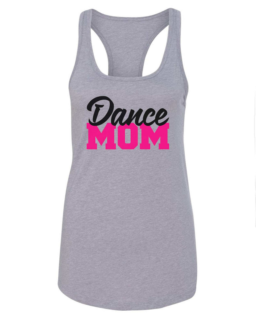 Womens Dance Mom Grapahic Design Fitted Tank Top Funny Shirt Small / Grey