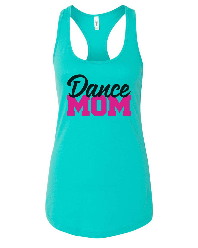 Womens Dance Mom Grapahic Design Fitted Tank Top Funny Shirt Small / Sky Blue
