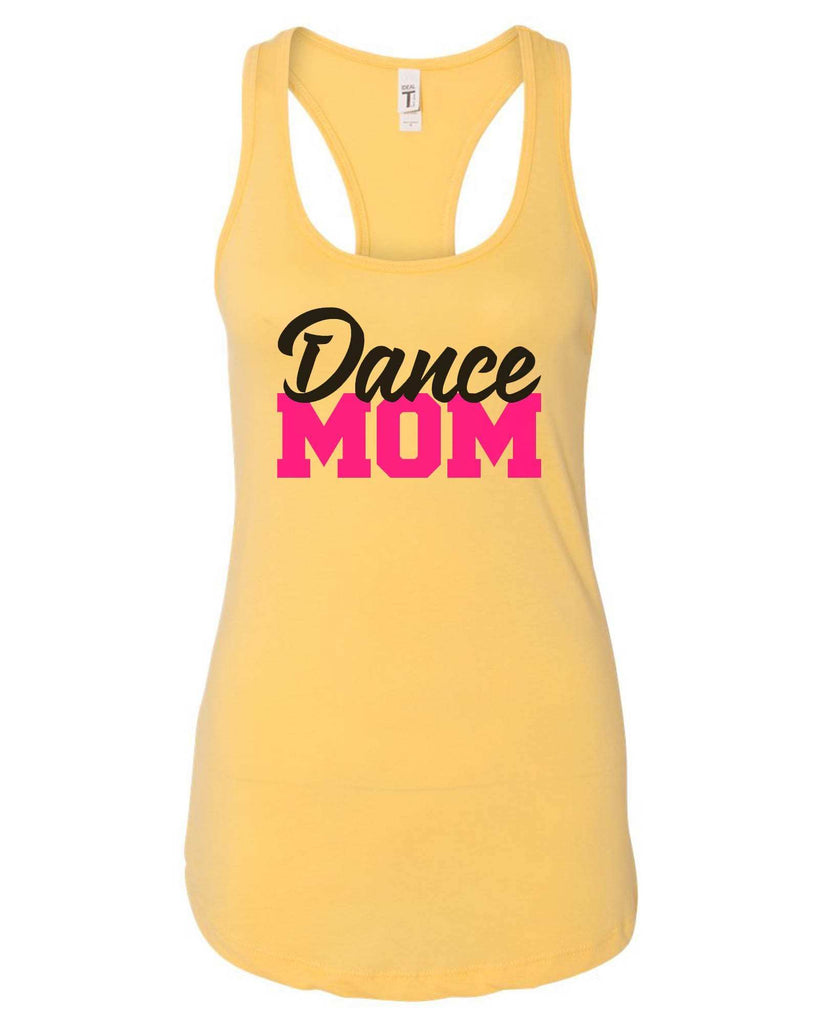 Womens Dance Mom Grapahic Design Fitted Tank Top Funny Shirt Small / Yellow