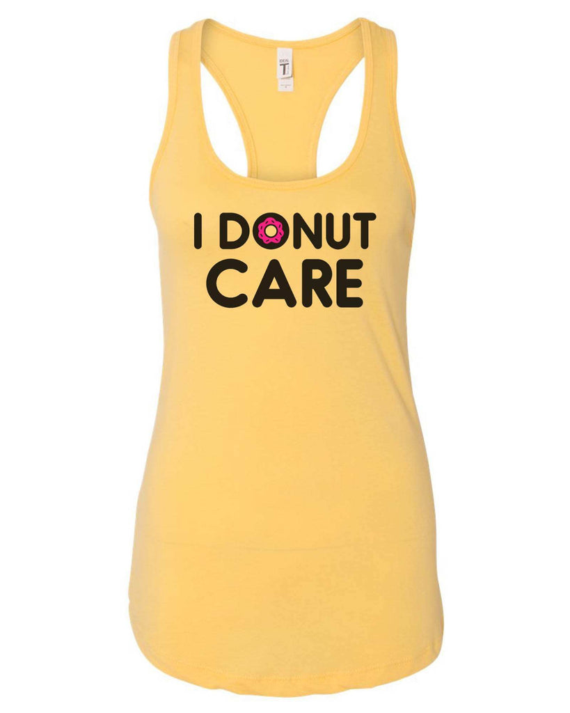 Womens I Donut Care Grapahic Design Fitted Tank Top Funny Shirt Small / Yellow