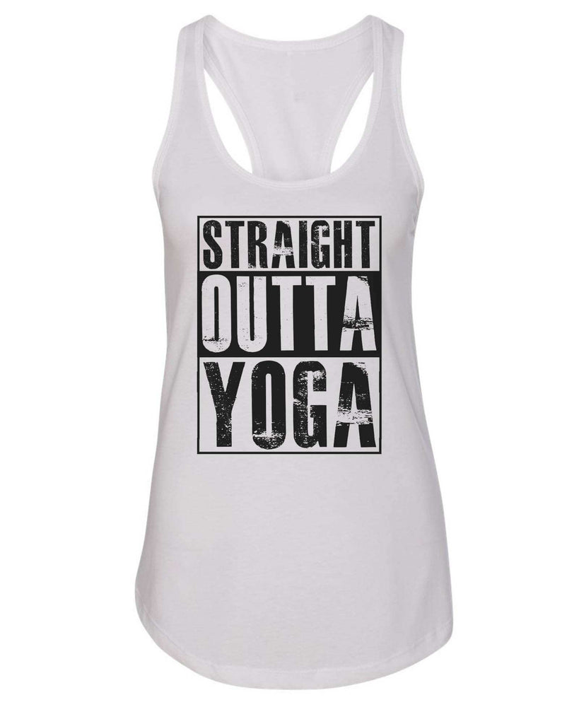 Womens Straight Outta Yoga Grapahic Design Fitted Tank Top Funny Shirt Small / White