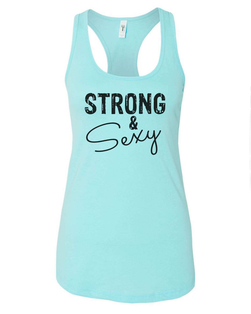 Womens Strong & Sexy Grapahic Design Fitted Tank Top Funny Shirt Small / Cancun