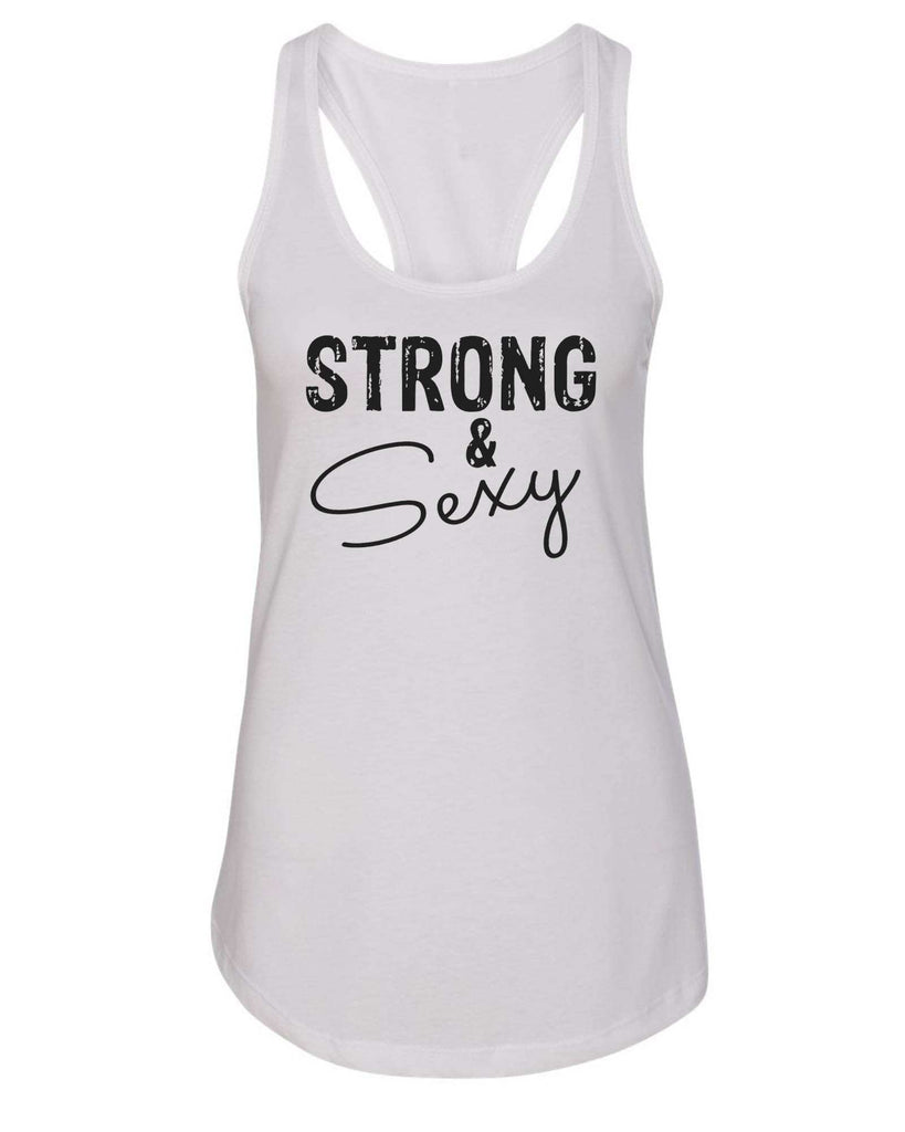 Womens Strong & Sexy Grapahic Design Fitted Tank Top Funny Shirt Small / White