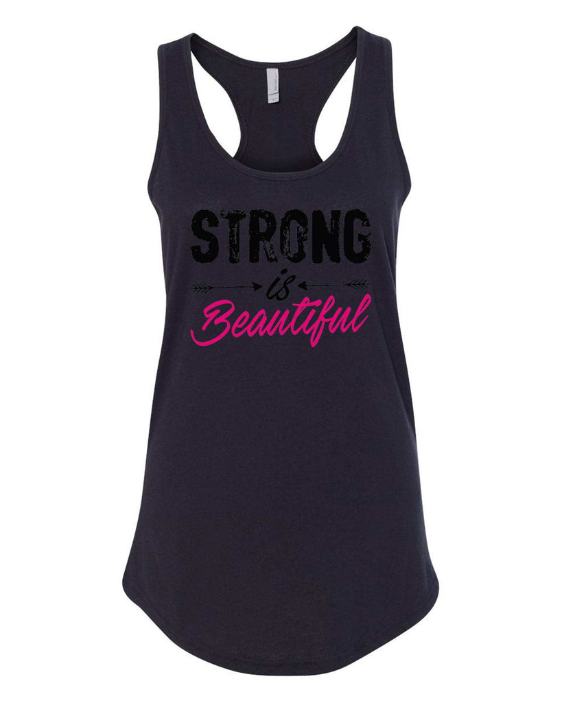 Womens Strong Is Beautiful Grapahic Design Fitted Tank Top Funny Shirt Small / Black