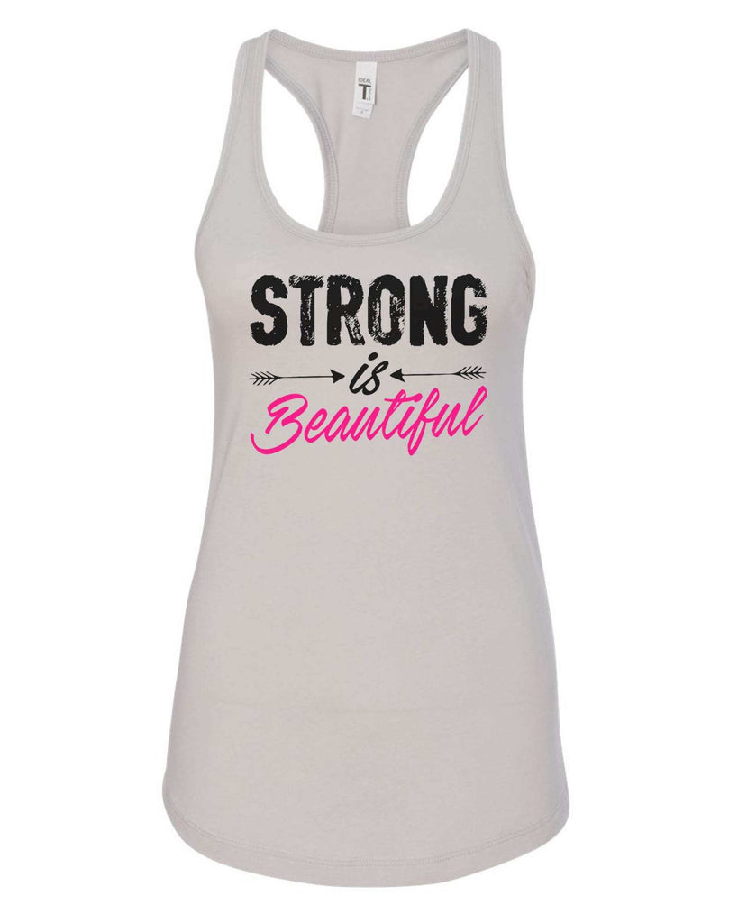 Womens Strong Is Beautiful Grapahic Design Fitted Tank Top Funny Shirt Small / Silver