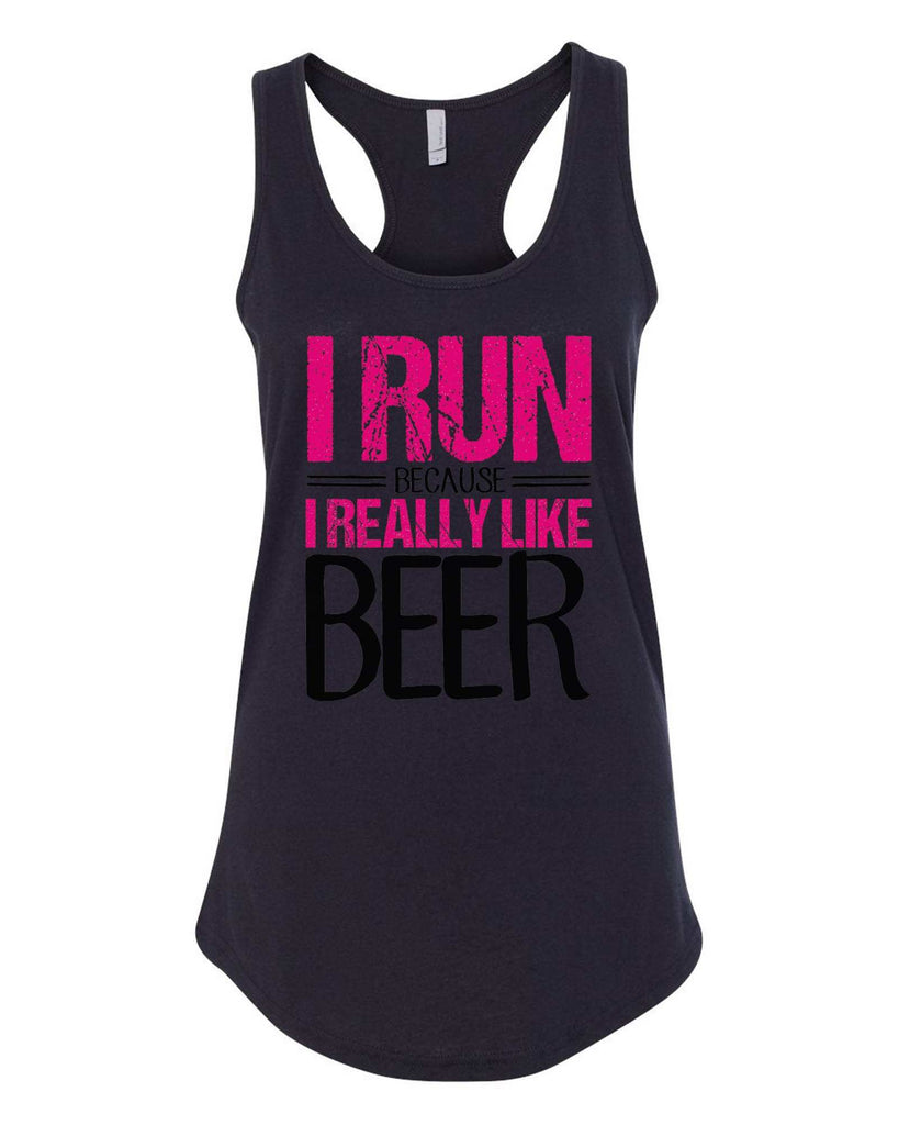Womens I Run Because I Really Like Beer Grapahic Design Fitted Tank Top Funny Shirt Small / Black