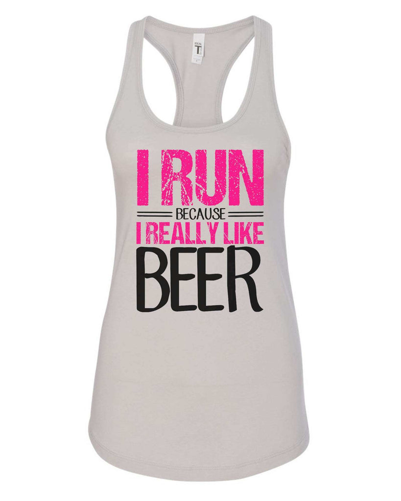 Womens I Run Because I Really Like Beer Grapahic Design Fitted Tank Top Funny Shirt Small / Silver