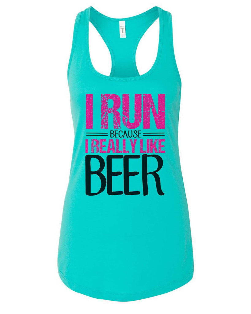 Womens I Run Because I Really Like Beer Grapahic Design Fitted Tank Top Funny Shirt Small / Sky Blue