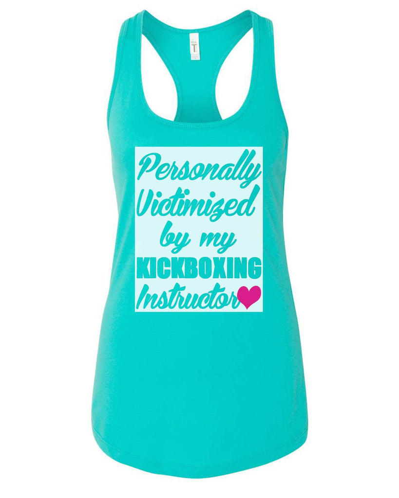 Womens Personally Victimized By My Kickboxing Instructor Grapahic Design Fitted Tank Top Funny Shirt Small / Sky Blue