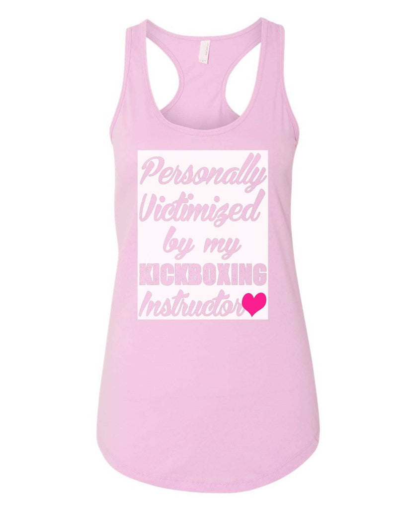 Womens Personally Victimized By My Kickboxing Instructor Grapahic Design Fitted Tank Top Funny Shirt Small / Lilac