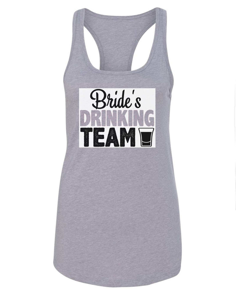 Womens Bride's Drinking Team Grapahic Design Fitted Tank Top Funny Shirt Small / Grey