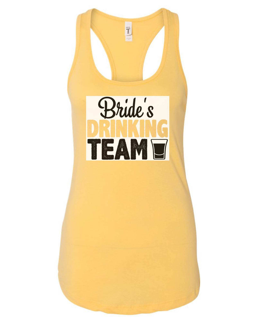 Womens Bride's Drinking Team Grapahic Design Fitted Tank Top Funny Shirt Small / Yellow