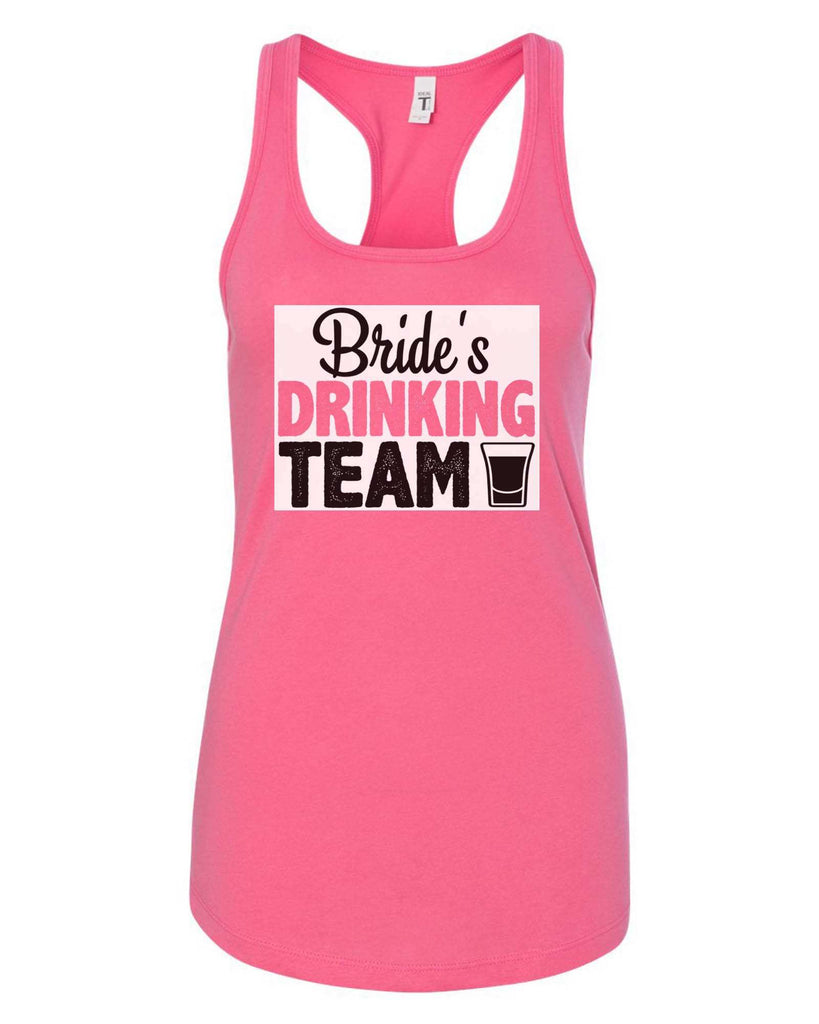 Womens Bride's Drinking Team Grapahic Design Fitted Tank Top Funny Shirt Small / Fuchsia