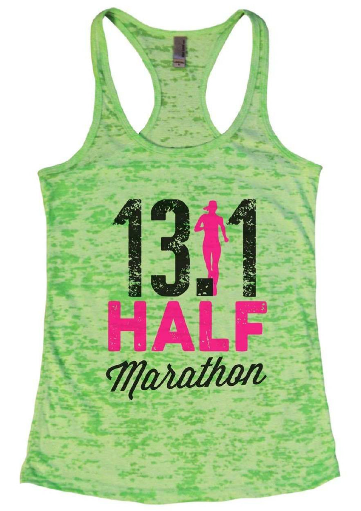 13.1 HALF Marathon Burnout Tank Top By Funny Threadz Funny Shirt Small / Neon Green