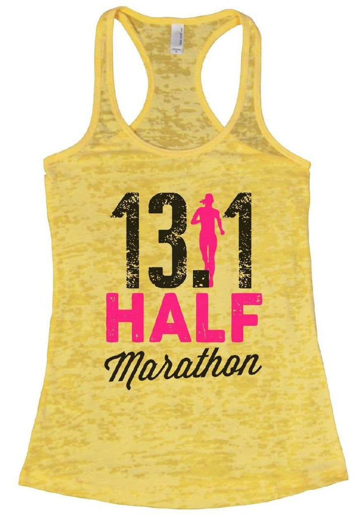 13.1 HALF Marathon Burnout Tank Top By Funny Threadz Funny Shirt Small / Yellow