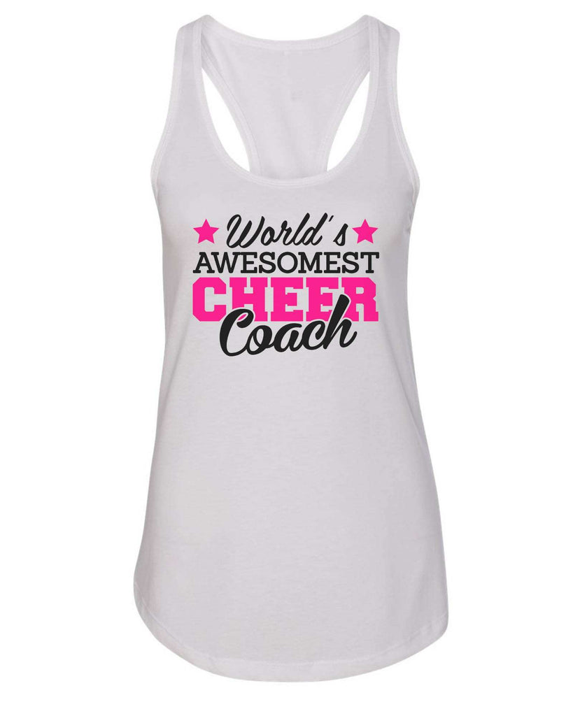 Womens World'S Awesomest Cheer Coach Grapahic Design Fitted Tank Top Funny Shirt Small / White