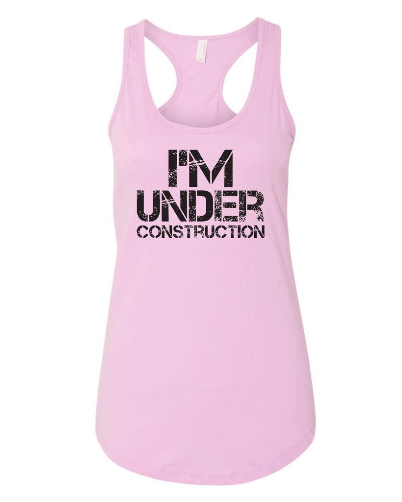 Womens I'm Under Construction Grapahic Design Fitted Tank Top Funny Shirt Small / Lilac