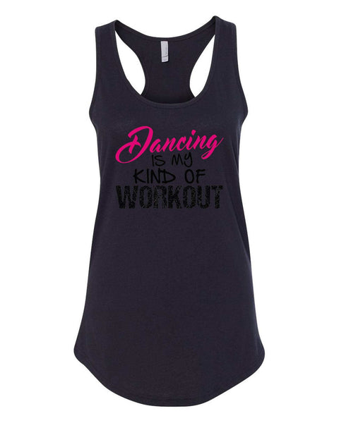 Womens Dancing Is My Kind Of Workout Grapahic Design Fitted Tank Top Funny Shirt Small / Black