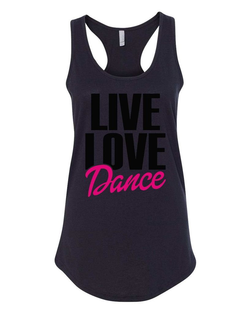 Womens Live Love Dance Grapahic Design Fitted Tank Top Funny Shirt Small / Black