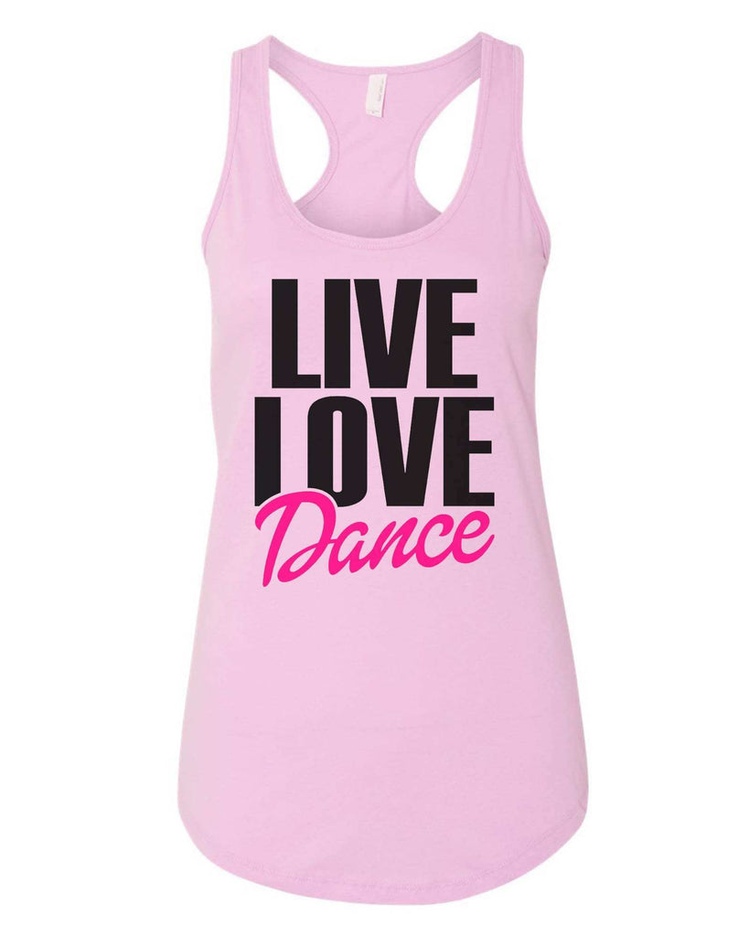 Womens Live Love Dance Grapahic Design Fitted Tank Top Funny Shirt Small / Lilac